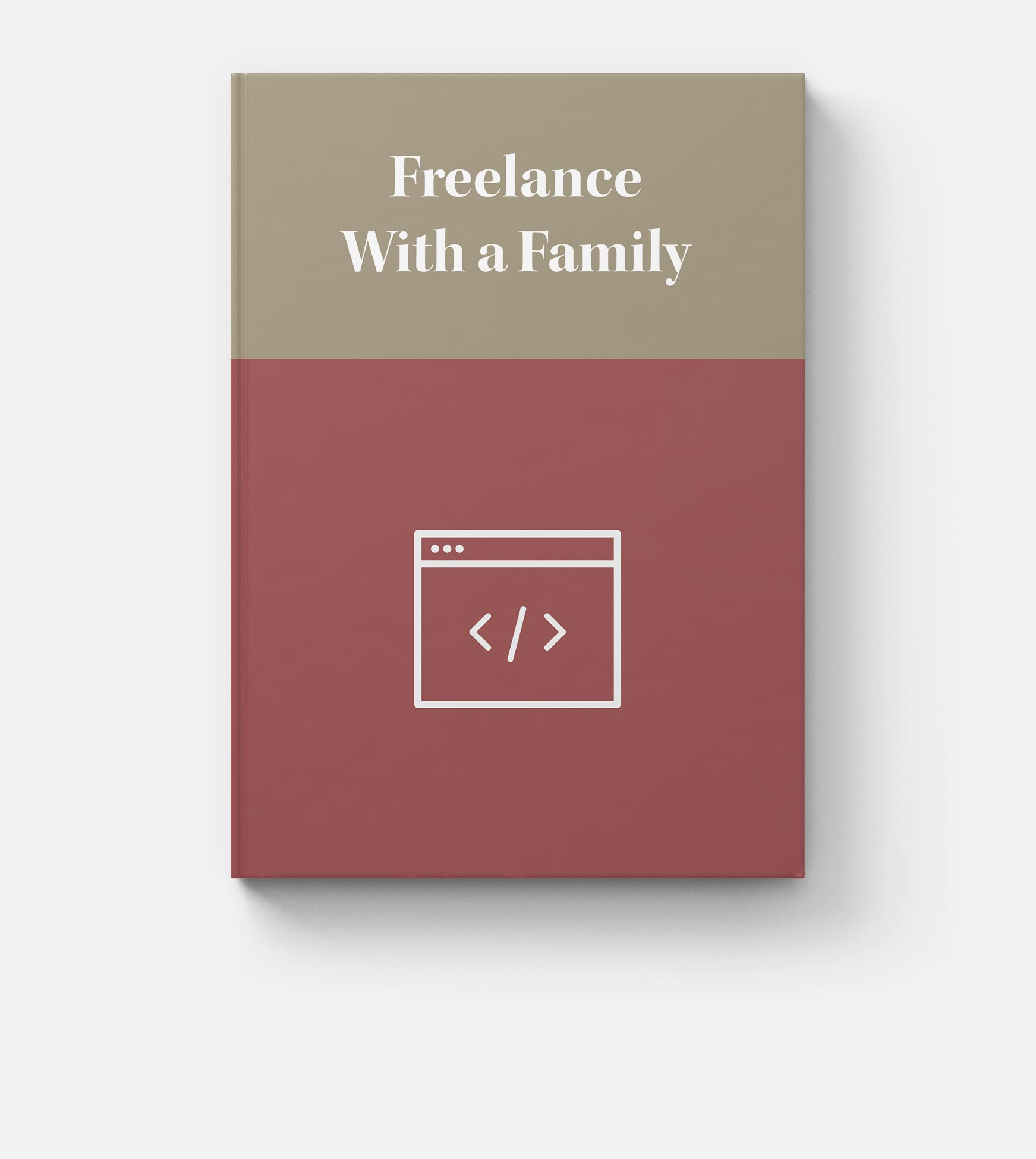 Freelance With a Family book
